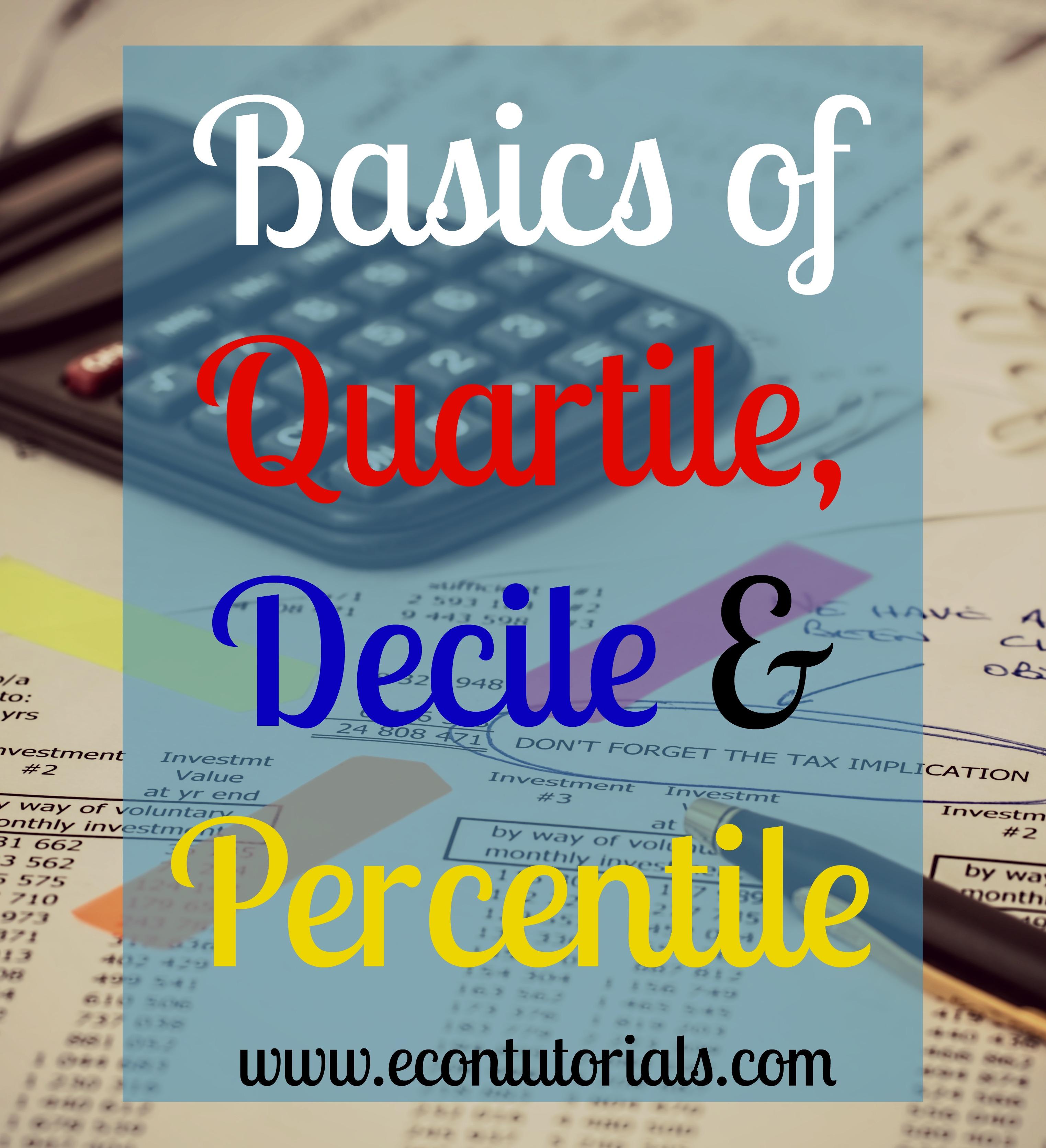 quartile decile percentile basics